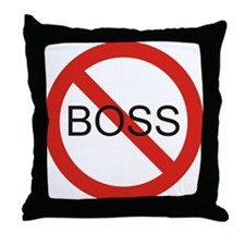 No Boss Throw Pillow
