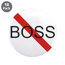 """No Boss 3.5"""" Button (10 pack)"""