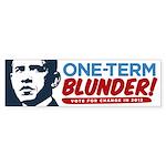 One-Term BLUNDER Bumper Sticker