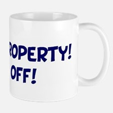 Mimi`s Property! Keep off! Mug