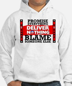 """""""Obama: Deliver Nothing"""" Hoodie"""
