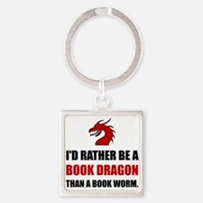 Rather Book Dragon Than Worm Keychains