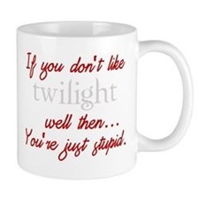 Twilight funny quote Mug