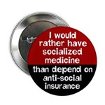 Anti-social insurance health care reform button