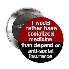 Anti-social insurance health care reform button