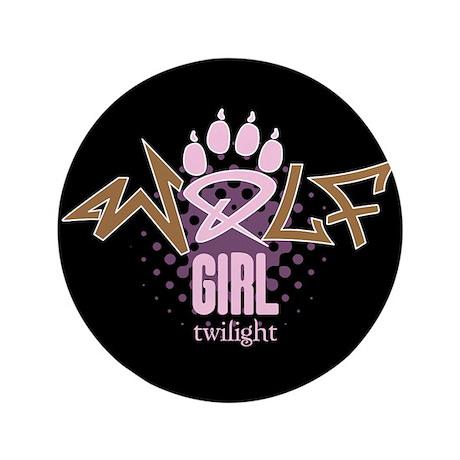 "Twilight Wolf Girl 3.5"" Button"