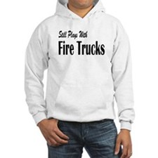 Plays with Fire Trucks Hoodie