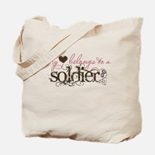 My Heart Belongs to a Soldier Tote Bag