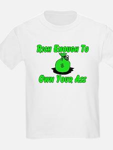 Rich Enough T-Shirt