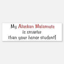 My Alaskan Malamute is smarter... Bumper Bumper Bumper Sticker