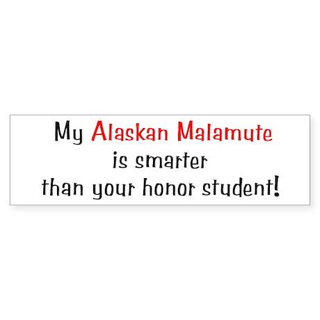 My Alaskan Malamute is smarter... Bumper Sticker
