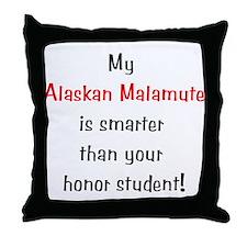 My Alaskan Malamute is smarter... Throw Pillow