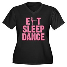 EAT SLEEP DANCE Women's Plus Size V-Neck Dark T-Sh