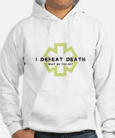 I Defeat Death Hoodie