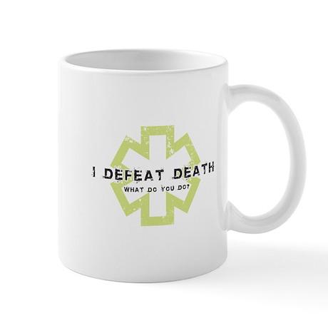 I Defeat Death Mug