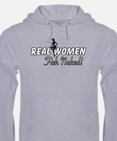 Real Women Fish Naked Hoodie