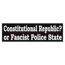 Fascist Police State - Bumper Car Sticker