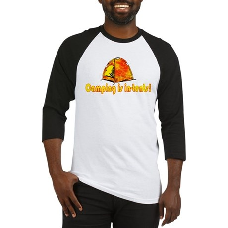 Camping is in-tents! Baseball Jersey