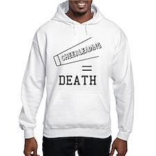 Cheerleading Equals Death Hoodie
