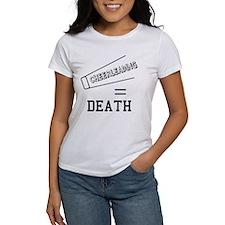 Cheerleading Equals Death Women's T-Shirt