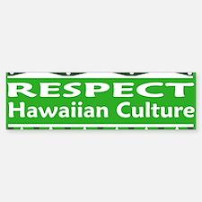 Respect Our Culture Bumper Bumper Bumper Sticker