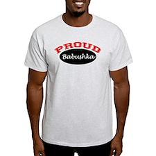 Proud Babushka T-Shirt