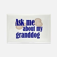 Ask about my granddog Rectangle Magnet (100 pack)