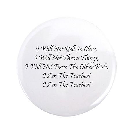 """I Am The Teacher! 3.5"""" Button (100 pack)"""