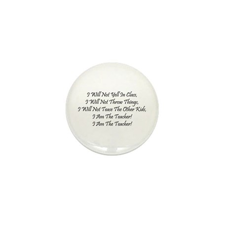 I Am The Teacher! Mini Button (100 pack)