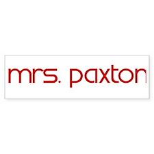 Mrs. Paxton Bumper Bumper Sticker
