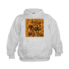 Feel Rich With Me Hoodie