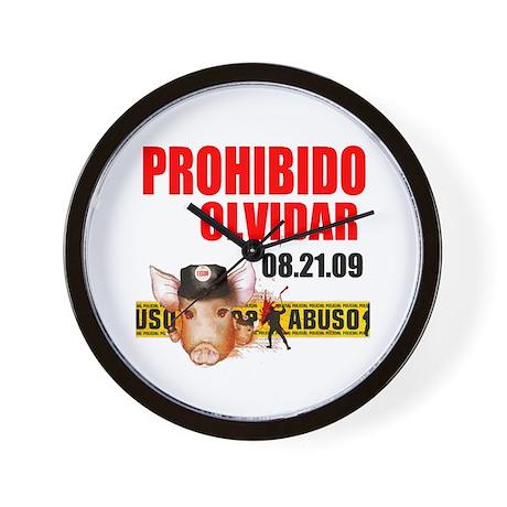 """PROHIBIDO OLVIDAR 08.21.09"" Wall Clock"