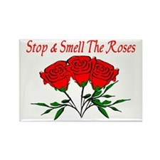 Smell The Roses Rectangle Magnet