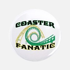 """Coaster Fanatic 3.5"""" Button"""