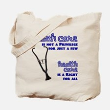 For Health Care Reform Tote Bag