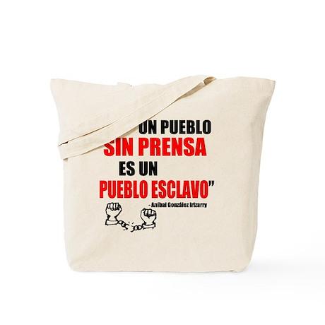 """""""Un pueblo sin prensa..."""" Tote Bag"""