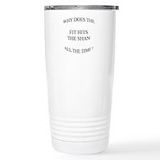 Shit hits the fan... Travel Mug