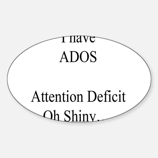 Attention Deficit Disorder #1 Oval Decal