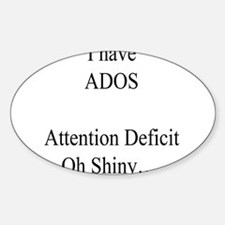 Attention Deficit Disorder #1 Oval Sticker (10 pk)