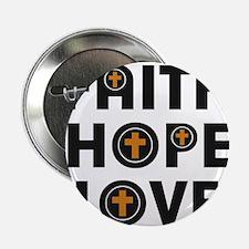 Faith Hope Love Items Button
