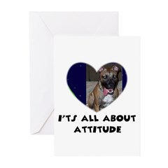 ITS ALL ABOUT ATTITUDE PIT BULL HEART Greeting Car