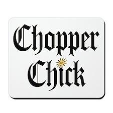 Chopper Chick Mousepad
