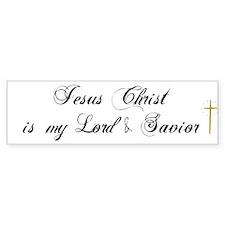 Jesus Christ Is My Lord 2.. I Bumper Bumper Sticker