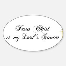 Jesus Christ Is My Lord 2.. I Oval Decal
