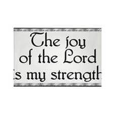 The Joy Of The Lord.. Items Rectangle Magnet