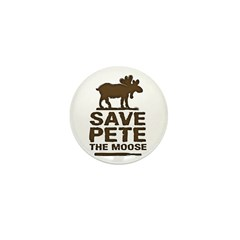 Save Pete the Moose Mini Button