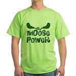 Moose Power Green T-Shirt