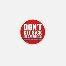 Don't get sick Mini Button (100 pack)