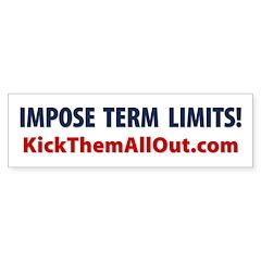 IMPOSE TERM LIMITS KTAO Bumper Sticker 10 pk