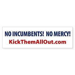 NO INCUMBENTS NO MERCY KTAO Sticker 10 pk